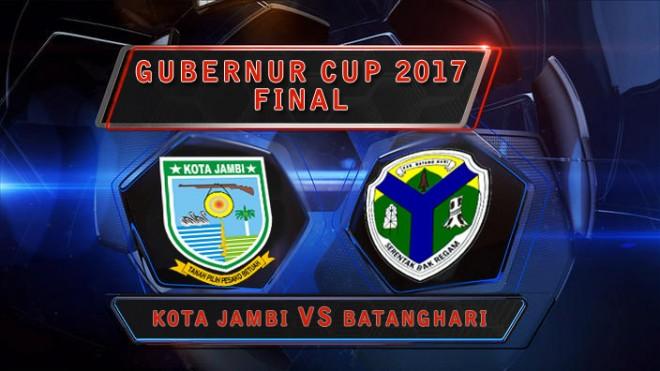 Final Gubernur Cup 2017 mempertemukan Kota Jambi vs Batanghari.