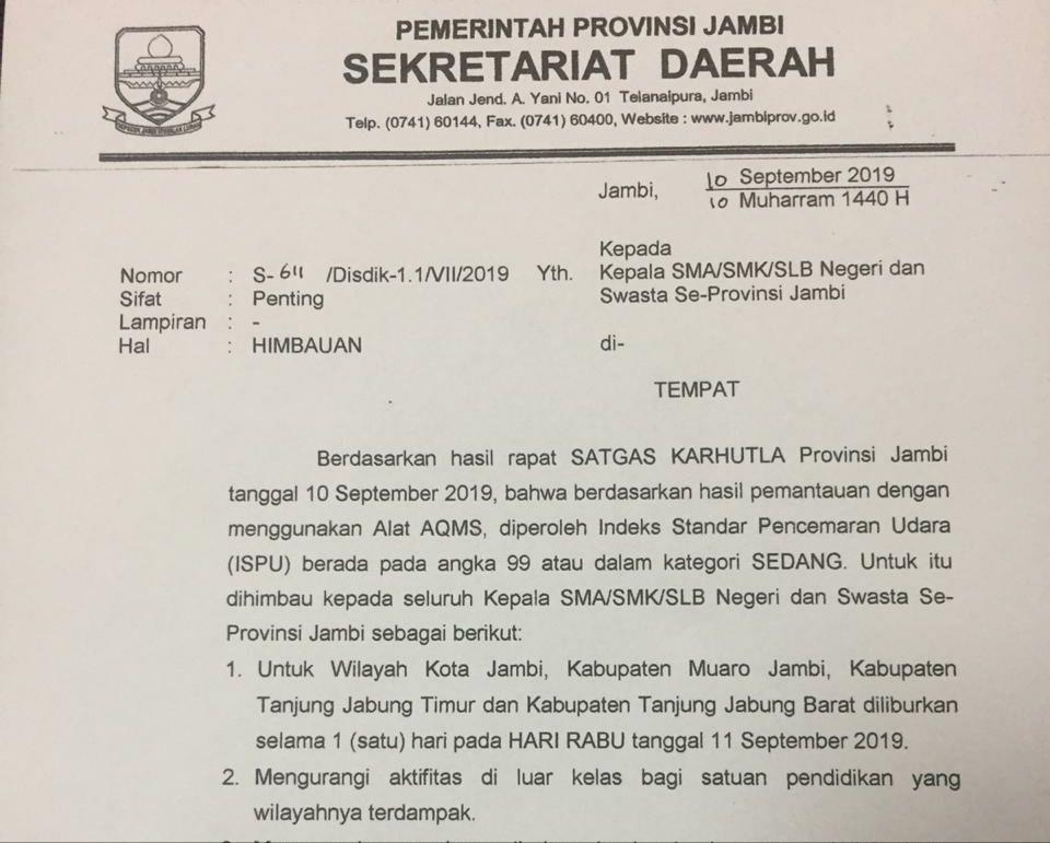 Gubernur Jambi mengeluarkan himbauan Kepala SMA/SMK/SLB untuk meliburkan siswanya pada hari Rabu (11/9).